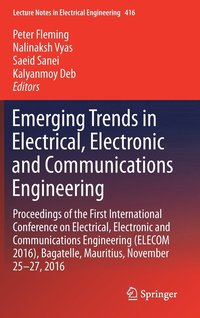 Emerging Trends in Electrical, Electronic and Communications Engineering (inbunden)
