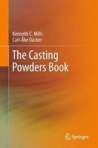 The Casting Powders Book (inbunden)