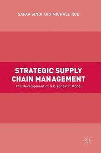 Strategic Supply Chain Management (inbunden)