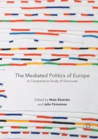 Mediated Politics of Europe (e-bok)