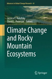 Climate Change and Rocky Mountain Ecosystems (e-bok)
