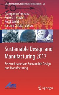Sustainable Design and Manufacturing 2017 (inbunden)