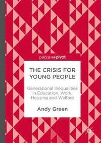 The Crisis for Young People (inbunden)