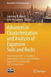 Advances in Characterization and Analysis of Expansive Soils and Rocks (häftad)