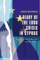 A Diary of the Euro Crisis in Cyprus (inbunden)