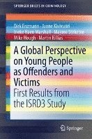 A Global Perspective on Young People as Offenders and Victims (häftad)