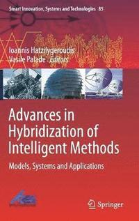 Advances in Hybridization of Intelligent Methods (inbunden)