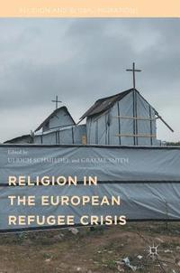 Religion in the European Refugee Crisis (inbunden)
