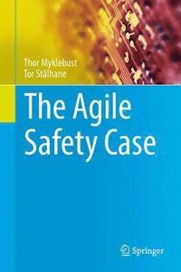 The Agile Safety Case (inbunden)
