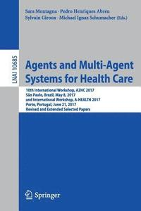 Agents and Multi-Agent Systems for Health Care (häftad)