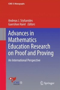 Advances in Mathematics Education Research on Proof and Proving (e-bok)