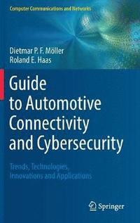 Guide to Automotive Connectivity and Cybersecurity (inbunden)