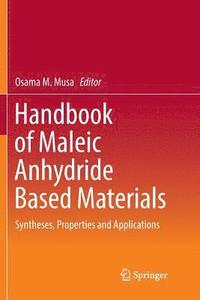 Handbook of Maleic Anhydride Based Materials (häftad)