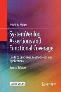 SystemVerilog Assertions and Functional Coverage av Ashok B Mehta (Häftad)