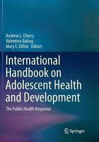 International Handbook on Adolescent Health and Development (häftad)