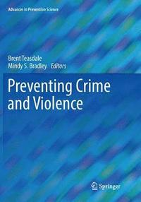 Preventing Crime and Violence (häftad)
