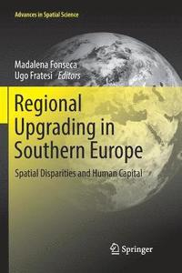 Regional Upgrading in Southern Europe (häftad)