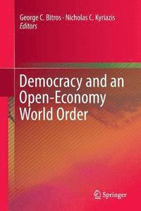 Democracy and an Open-Economy World Order (häftad)