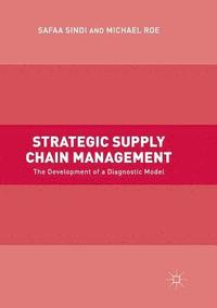 Strategic Supply Chain Management (häftad)
