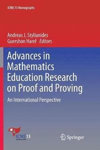 Advances in Mathematics Education Research on Proof and Proving (häftad)
