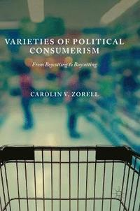 Varieties of Political Consumerism (inbunden)