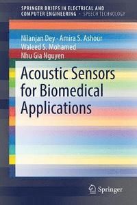 Acoustic Sensors for Biomedical Applications (häftad)