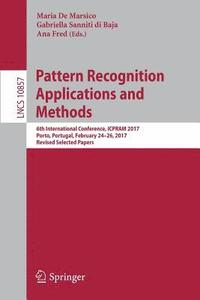 Pattern Recognition Applications and Methods (häftad)