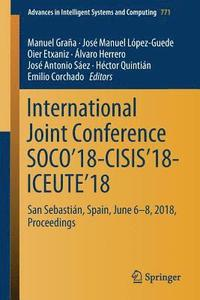 International Joint Conference SOCO'18-CISIS'18-ICEUTE'18 (häftad)