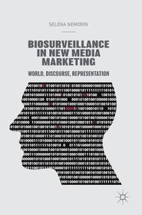 Biosurveillance in New Media Marketing (inbunden)