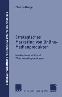 Strategisches Marketing von Online-Medienprodukten (e-bok)
