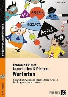 Grammatik mit Superhelden & Piraten: Wortarten (häftad)