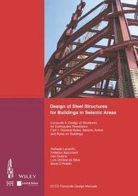 Design of Steel Structures for Buildings in Seismic Areas (häftad)