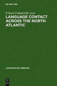 Language Contact across the North Atlantic (inbunden)