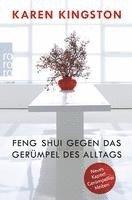 feng shui gegen das ger mpel des alltags karen kingston h ftad 9783499628771 bokus. Black Bedroom Furniture Sets. Home Design Ideas