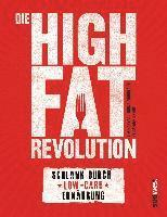 Die High-Fat-Revolution (häftad)