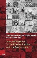 Jews and Muslims in the Russian Empire and the Soviet Union (inbunden)