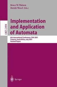 Implementation and Application of Automata (häftad)