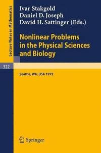 Nonlinear Problems in the Physical Sciences and Biology (häftad)