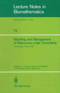 Modeling and Management of Resources under Uncertainty (häftad)