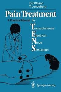 Pain Treatment by Transcutaneous Electrical Nerve Stimulation (TENS) (häftad)