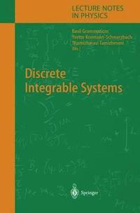 Discrete Integrable Systems (inbunden)