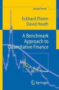 A Benchmark Approach to Quantitative Finance - Eckhard