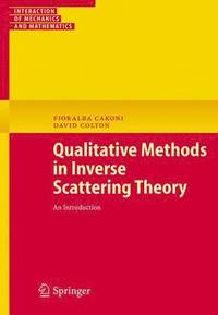 Qualitative Methods in Inverse Scattering Theory (häftad)