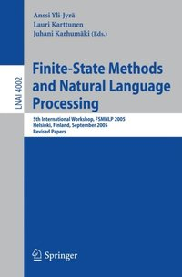 Finite-State Methods and Natural Language Processing (e-bok)