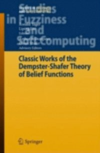 Classic Works of the Dempster-Shafer Theory of Belief Functions (e-bok)