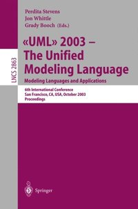 UML 2003 -- The Unified Modeling Language, Modeling Languages and Applications (e-bok)
