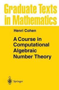 A Course in Computational Algebraic Number Theory (inbunden)