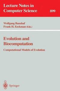 Evolution and Biocomputation (häftad)