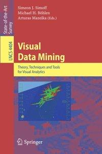 Visual Data Mining av Simeon Simoff, Michael H Bohlen, Arturas Mazeika  (E-bok)