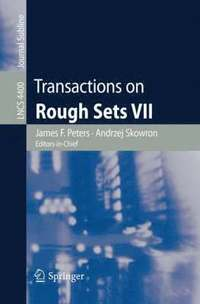 Transactions on Rough Sets VII (häftad)